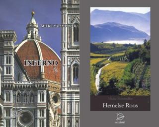 'Inferno' en 'Hemelse Roos' Mieke Mosmuller - 2007 en 2010