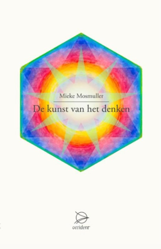 'De kunst van het denken' Mieke Mosmuller (2016)